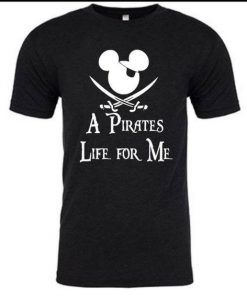 Pirates Life For Me Disney T Shirt SR