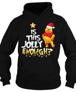 Winnie pooh jolly enough Hoodie FD7D