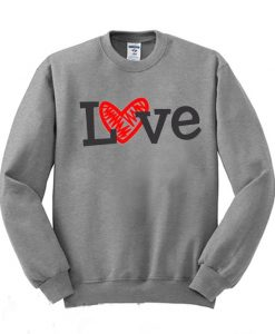 Love Valentines Day Sweatshirt FD6F0