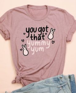 You Got That Yummy T-Shirt EL16MA1